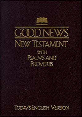 Good News New Testament with Psalms and Proverbs-TEV-Pocket Size 9781585162338