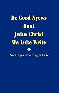 Gospel According to Luke 9781585163298