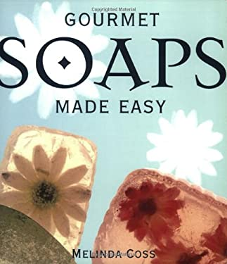 Gourmet Soaps Made Easy 9781581802177