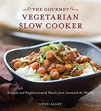 The Gourmet Vegetarian Slow Cooker