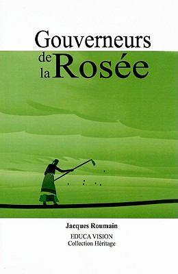 Gouverneurs de La Rosee 9781584320548