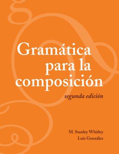 Gramatica Para la Composicion 9781589011717
