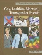Gay, Lesbian, Bisexual, Transgender Events, Volume 1: 1848-1983 9781587652646