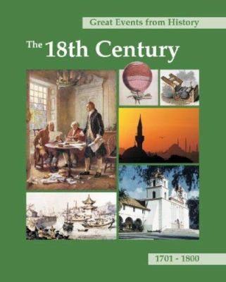 Great Events from History: The 18th Century: 1701-1800 9781587652790