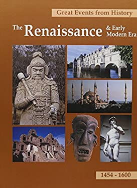 Great Events from History: The Renaissance & Early Modern Era: 1454-1600 9781587652141