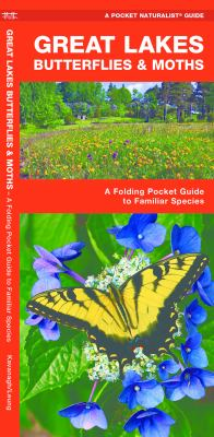Great Lakes Butterflies & Moths: An Introduction to Familiar Species 9781583553701