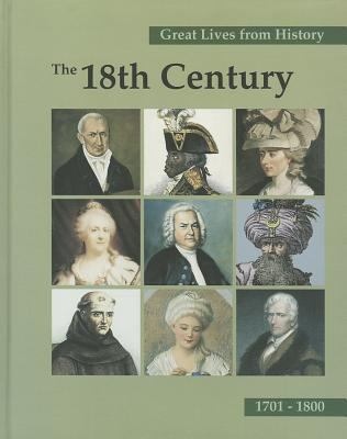 Great Lives from History: The 18th Century-Vol.2 9781587652783