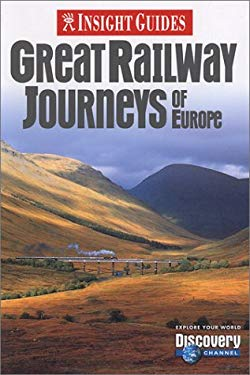 Great Railway Journeys of Europe 9781585732630
