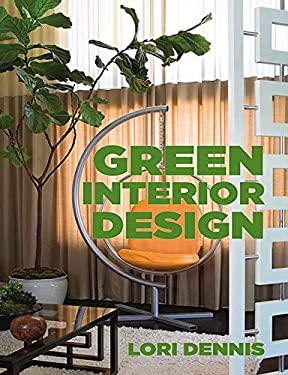 Green Interior Design 9781581157451