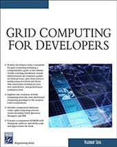 Grid Computing for Developers [With CDROM]
