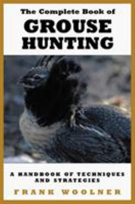 Grouse Hunting Strategies 9781585740819
