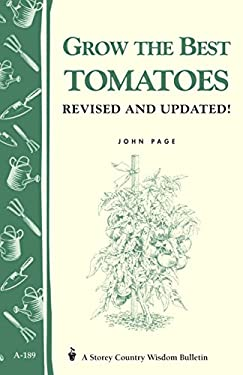 Grow the Best Tomatoes 9781580171571
