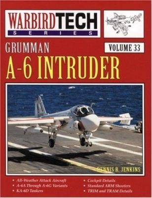 Grumman A-6 Intruder Warbirdtech Volume 33