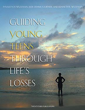 Guiding Young Teens Through Life's Losses 9781585952717