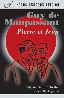 Guy de Maupassant: Pierre Et Jean 9781585101832