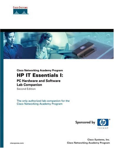 HP It Essentials I: PC Hardware and Software Lab Companion (Cisco Networking Academy Program) 9781587131387