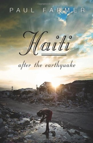 Haiti After the Earthquake 9781586489731