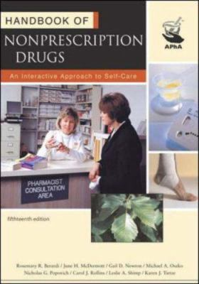 Handbook of Nonprescription Drugs: An Interactive Approach to Self-Care 9781582120744