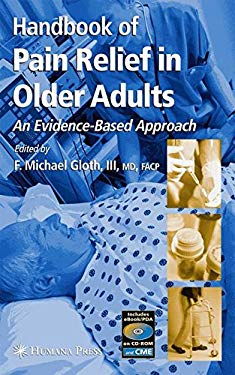 Handbook of Pain Relief in Older Adults 9781588292179