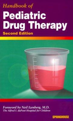 Handbook of Pediatric Drug Therapy
