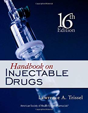 Handbook on Injectable Drugs 9781585282487