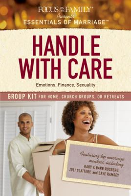 Handle with Care Group Kit: Emotions, Finance, Sexuality 9781589974012