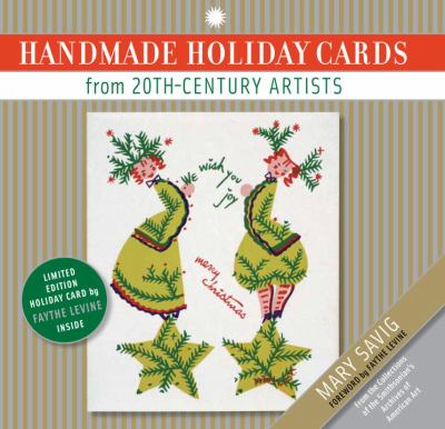 Handmade Holiday Cards from 20th-Century Artists 9781588343307