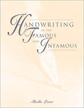 Handwriting of Famous and Infamous 9781586632267