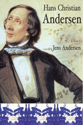 Hans Christian Andersen: A New Life 9781585677375