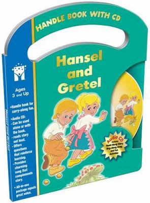 Hansel and Gretel Handle Book [With CD]