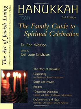 Hanukkah: The Family Guide to Spiritual Celebration 9781580231220