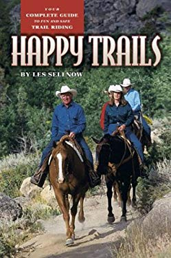Happy Trails: Your Complete Guide to Fun and Safe Trail Riding