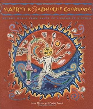 Harry's Roadhouse Cookbook 9781586858384