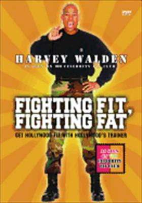 Harvey Walden's Fighting Fit Fighting Fat