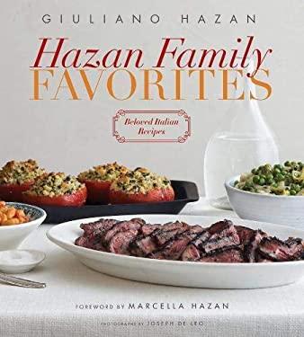 Hazan Family Favorites: Beloved Italian Recipes 9781584799047