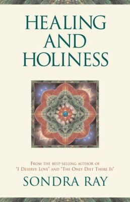 Healing and Holiness 9781587611612