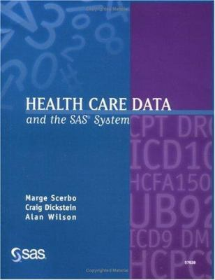 Health Care Data and the SAS System 9781580258654