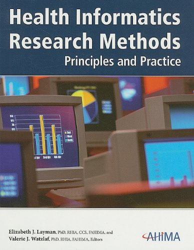 Health Informatics Research Methods: Principles and Practice [With CDROM] 9781584261810