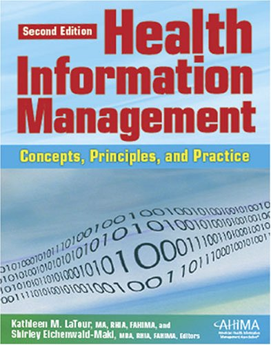 Health Information Management: Concepts, Prinicples and Practice 9781584261421