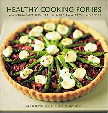 Healthy Cooking for Ibs: 100 Delicious Recipes to Keep You Symptom-Free 9781584794943