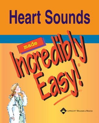 Heart Sounds Made Incredibly Easy [With CDROM] 9781582553580