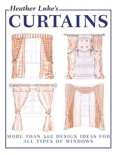 Heather Luke's Curtains 9781589230880