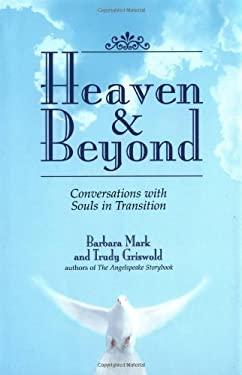 Heaven & Beyond 9781580624787