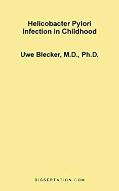 Helicobacter Pylori Infection in Childhood 9781581120738