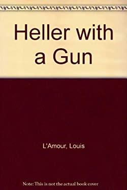 Heller with a Gun 9781585475858