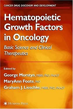 Hematopoietic Growth Factors in Oncology 9781588293022