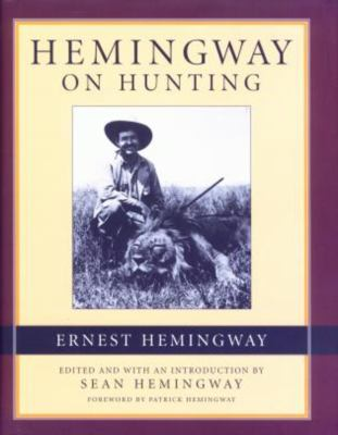 Hemingway on Hunting 9781585743711