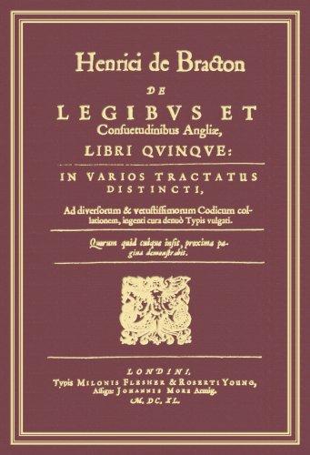 Henrici de Bracton de Legibus Et Consuetudinibus Angliae, Libri Quinque: In Varios Tractatus Distincti, Ad Diversorum Et Vetustissimorum Codicum Colla 9781584779346