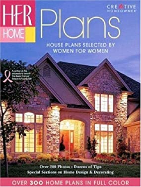 Her Home Plans: House Plans Selected by Women for Women 9781580113861