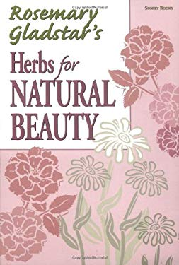 Herbs for Natural Beauty 9781580171526